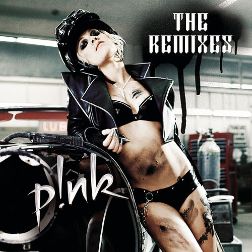 Play & Download P!nk Remix EP by Pink | Napster