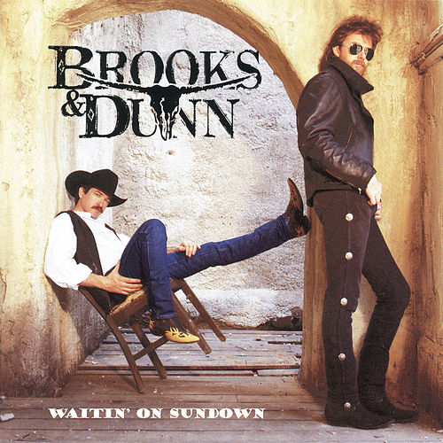Play & Download Waitin' On Sundown by Brooks & Dunn | Napster