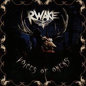 Voices Of Omens by Rwake