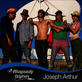 Rhapsody Originals by Joseph Arthur