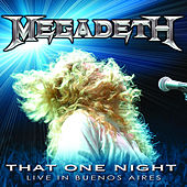 Play & Download That One Night - Live in Buenos Aires by Megadeth | Napster