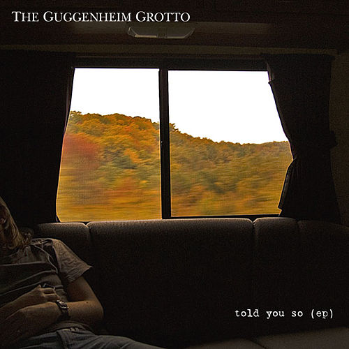 Play & Download Told You So EP by The Guggenheim Grotto | Napster
