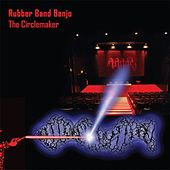 The circlemaker by Rubber Band Banjo