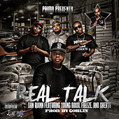 Real Talk (feat. Freeze, Young Bossi, & Cheats) - Single by San Quinn