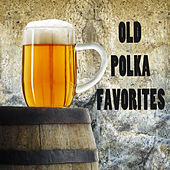Play & Download Old Polka Favorites by The O'Neill Brothers Group | Napster