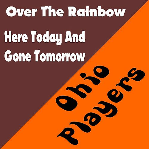 Play & Download Over the Rainbow by Ohio Players | Napster