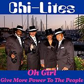 Oh Girl by The Chi-Lites