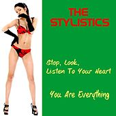 Play & Download Stop, Look, Listen to Your Heart by The Stylistics | Napster