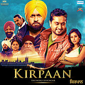 Kirpaan (Original Motion Picture Soundtrack) by Various Artists