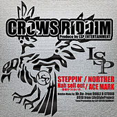 Crows Riddim - Single by Various Artists