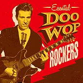 Essential Doo Wop Rockers by Various Artists