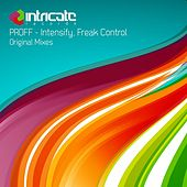 Play & Download Intensify / Freak Control by Proff | Napster