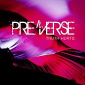 Play & Download Truth Hurts by PRE | Napster