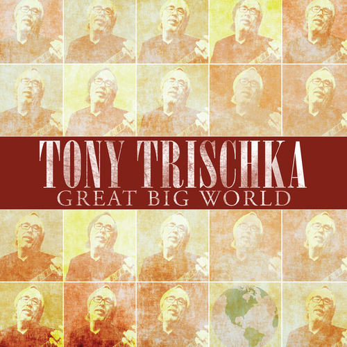 Play & Download Great Big World by Tony Trischka | Napster