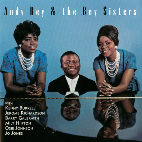 Play & Download Andy Bey & The Bey Sisters by Andy Bey | Napster