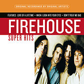 Play & Download Super Hits by Firehouse | Napster