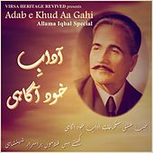 Adab E Khud Aa Gahi (Allama Iqbal Special) by Various Artists
