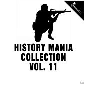 History Mania Collection, Vol. 11 by Various Artists