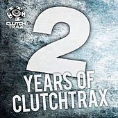 Play & Download 2 Years of Clutch Trax - EP by Various Artists | Napster