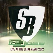 Play & Download Che Jose-Live at The Setai Miami 2012 - EP by Various Artists | Napster