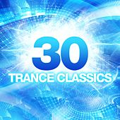 30 Trance Classics - EP by Various Artists