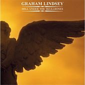 Hell Under the Skullbones by Graham Lindsey