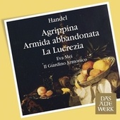 Play & Download Handel : Arias & Recits from Agrippina, Armida & Lucrezia by Eva Mei | Napster