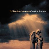 Play & Download Musica Barocca / Baroque Masterpieces by Il Giardino Armonico | Napster
