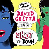 Play & Download Shot Me Down (feat. Skylar Grey) by David Guetta | Napster