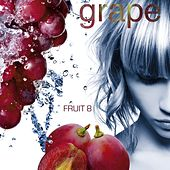 Play & Download Fruit 08 - Grape by Various Artists | Napster
