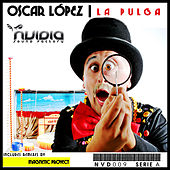 Play & Download La Pulga by Oscar Lopez | Napster
