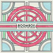 Play & Download Filling in the Color by BoomBox | Napster