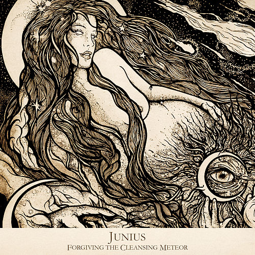 Play & Download Forgiving the Cleansing Meteor by Junius | Napster