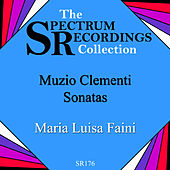 Play & Download Muzio Clementi - Three Piano Sonatas by Maria Luisa Faini | Napster