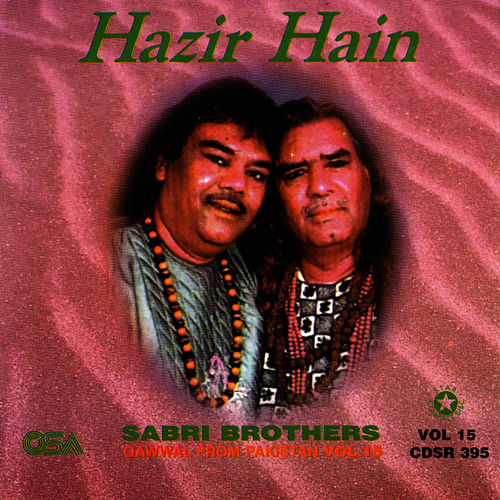 Play & Download Hazir Hain by Sabri Brothers | Napster