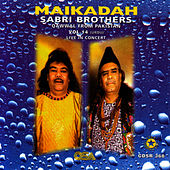 Play & Download Maikadah - Live in Concert by Sabri Brothers | Napster