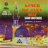 Ajmer Ko Jana Hai by Sabri Brothers