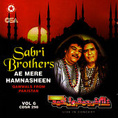 Play & Download Ae Mere hamnasheen by Sabri Brothers | Napster