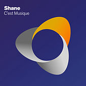 Play & Download C'est Musique by Shane | Napster
