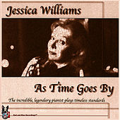 Play & Download As Time Goes By by Jessica Williams | Napster