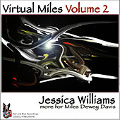 Play & Download Virtual Miles Volume 2 by Jessica Williams | Napster