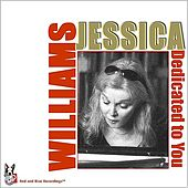 Play & Download Dedicated To You by Jessica Williams | Napster