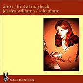 Play & Download Live! At Maybeck Studio 2001 by Jessica Williams | Napster