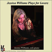 Play & Download Plays For Lovers by Jessica Williams | Napster