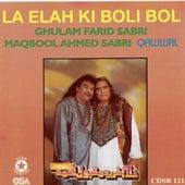La Elah Ki Boli Bol by Sabri Brothers