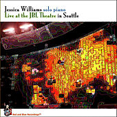 Play & Download Live At The JBL Theatre In Seattle by Jessica Williams | Napster