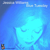 Play & Download Blue Tuesday by Jessica Williams | Napster