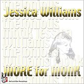 Play & Download More For Monk by Jessica Williams | Napster