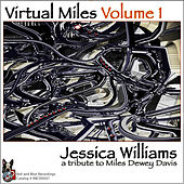 Play & Download Virtual Miles Volume 1 by Jessica Williams | Napster