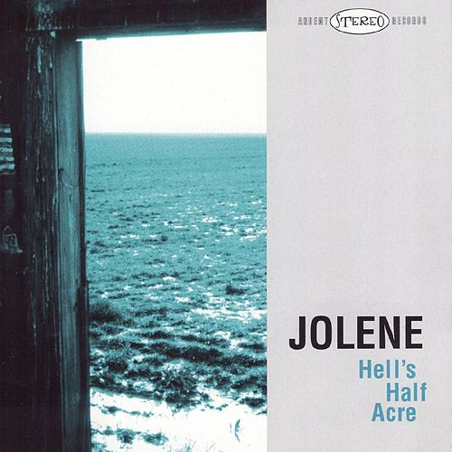 Play & Download Hell's Half Acre by Jolene | Napster